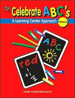 Celebrate ABC's: A Learning Center Approach