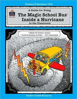 A Guide for Using Magic School Bus Inside A Hurricane in the Classroom