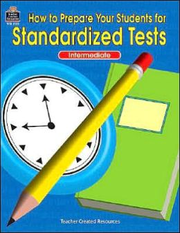 How to Prepare Your Students for Standardized Tests: Intermediate