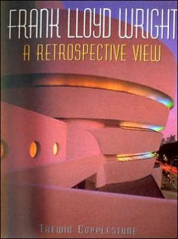 Frank Lloyd Wright: A Retrospective View