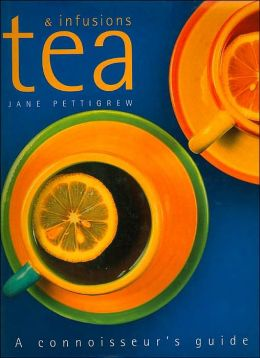 Tea and Infusions: A Connoisseur's Guide