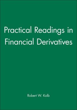 Practical Readings in Financial Derivatives