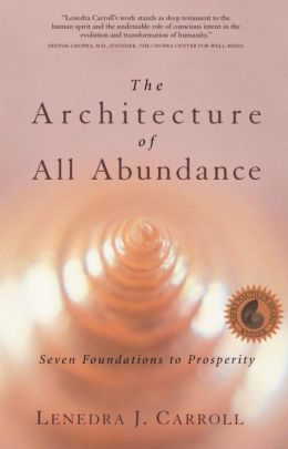 The Architecture of All Abundance: Spirit in the Material World
