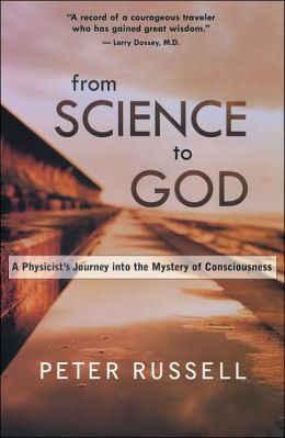 From Science to God: Exploring the Mystery of Consciousness
