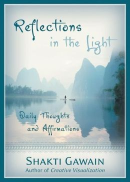 Reflections in the Light: Daily Thoughts and Affirmations