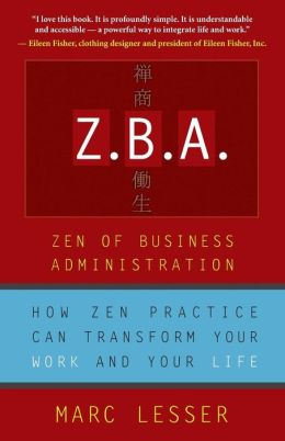 Z. B. A.: Zen of Business Administration
