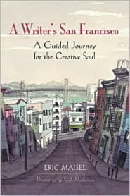 A Writer's San Francisco: A Guided Journey for the Creative Soul