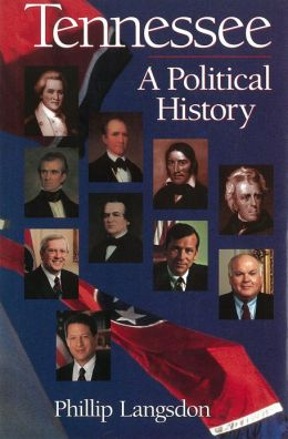 Tennessee: A Political History