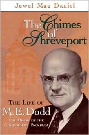 The Chimes of Shreveport: The Life of M. E. Dodd
