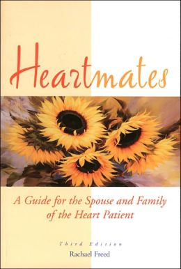 Heartmates: A Guide for the Spouse and Family of the Heart Patient