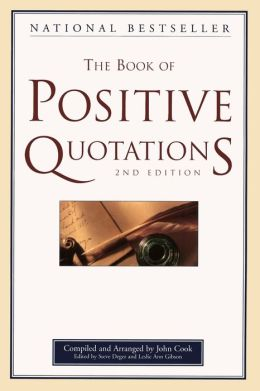 Book of Positive Quotations, 2nd Edition