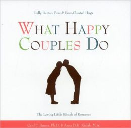 What Happy Couples Do: Belly Button Fuzz and Bare-Chested Hugs: the Loving Little Rituals of Romance