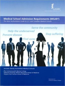 Medical School Admission Requirements (MSAR) 2011-2012