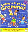 Getting to Grips with Grammar: A First Guide