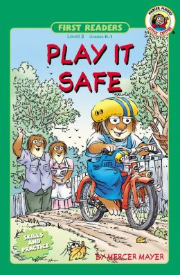 Play It Safe (Little Critter Series)