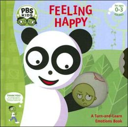 Feeling Happy: A Turn-and-Learn Emotions Book