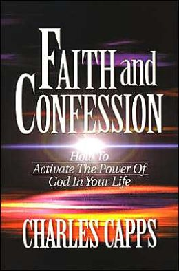 Faith and Confessions