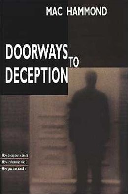 Doorways to Deception: When Believers Believe a Lie