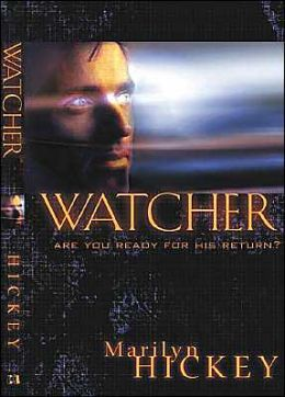 Watcher: Are You Ready for His Return?