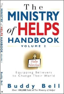 Ministry of Helps, Volume 2: Equipping Believers to Change Their World
