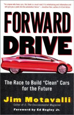 Forward Drive: The Race to Build Clean Cars for the Future