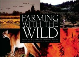 Farming with the Wild: A New Vision for Conservation-Based Agriculture