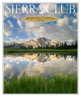 Sierra Club Wilderness Calendar 2014