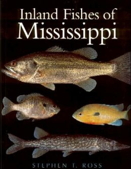 Inland Fishes of Mississippi