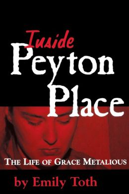 Inside Peyton Place: The Life of Grace Metalious
