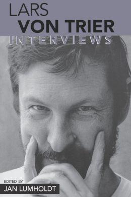 Lars Von Trier: Interviews