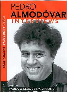 Pedro Almodóvar: Interviews