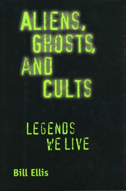 Aliens, Ghosts, And Cults