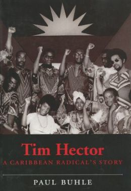 Tim Hector: A Caribbean Radical's Story