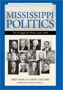 Mississippi Politics: The Struggle for Power, 1976-2006
