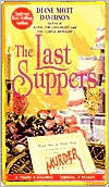The Last Suppers (Culinary Mystery Series #4)