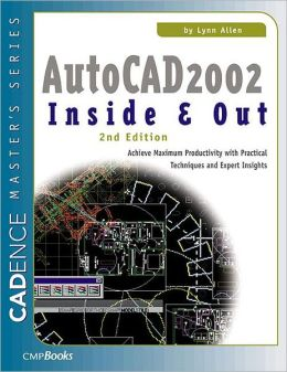 AutoCAD 2002 Inside & Out