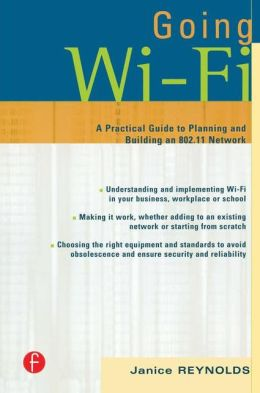 Going Wi-Fi: Networks Untethered with 802.11 Wireless Technology