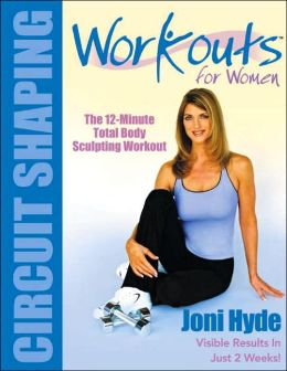 Workouts for Women: Circuit Shaping