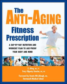 The Anti-Aging Fitness Prescription
