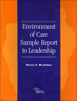 Environment of Care Sample Report to Leadership