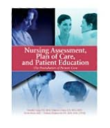 Nursing Assessment, Care Plan and Patient Education: The Foundation of Patient Care