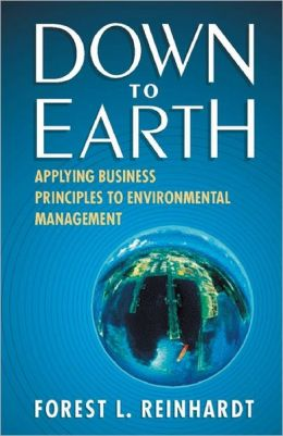 Down to Earth: Applying Business Principles to Environmental Management