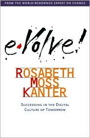 Evolve! Succeeding in the Digital Culture of Tomorrow