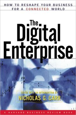 Digital Enterprise: How to Reshape Your Business for a Connected World