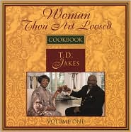 Woman, Thou Art Loosed!: Cookbook