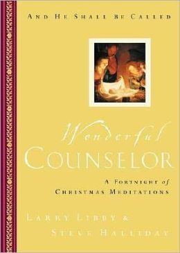 Wonderful Counselor: A Fortnight of Christmas Meditations