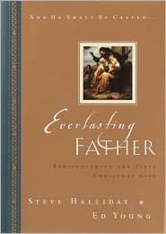 Everlasting Father: Rediscovering the First Christmas Gift