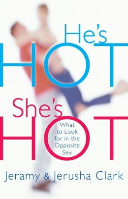 He's Hot, She's Hot: What to Look for in the Opposite Sex