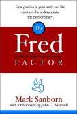 Book Cover Image. Title: Fred Factor, Author: Mark Sanborn