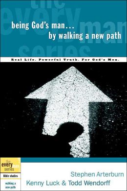Being God's Man by Walking a New Path(The Everyman Series)